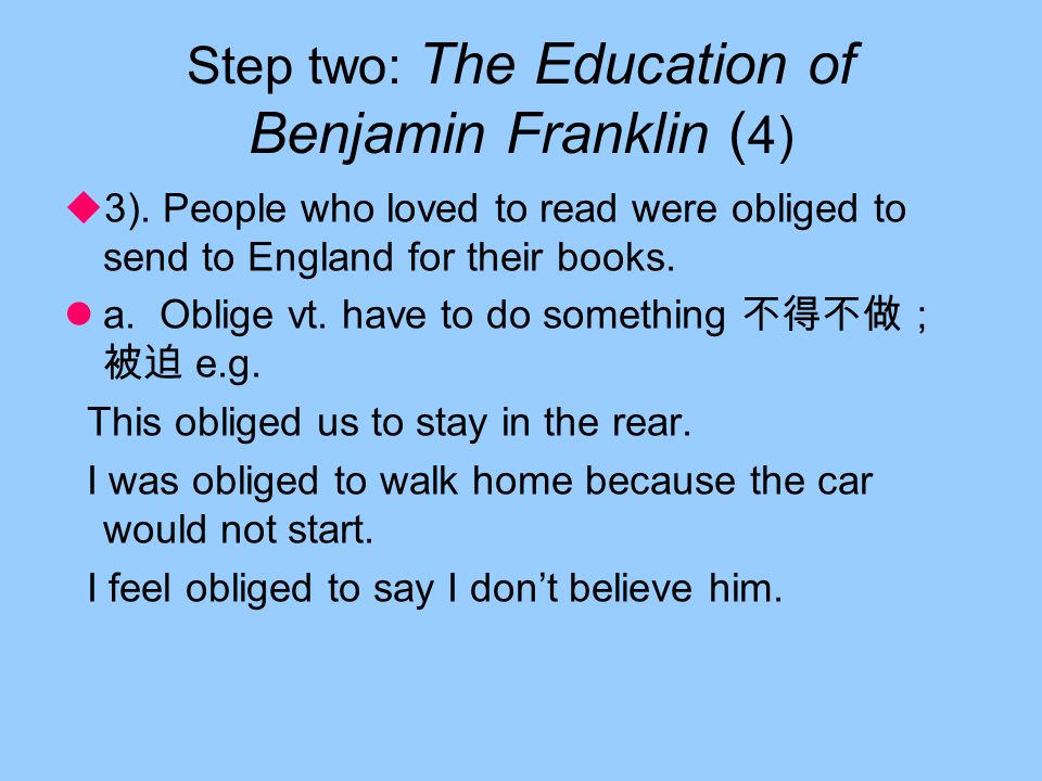 Step two: The Education of Benjamin Franklin ( 3)  2).