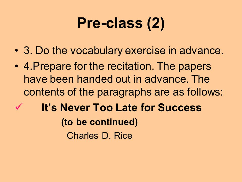 Pre-class (2) 3.Do the vocabulary exercise in advance.