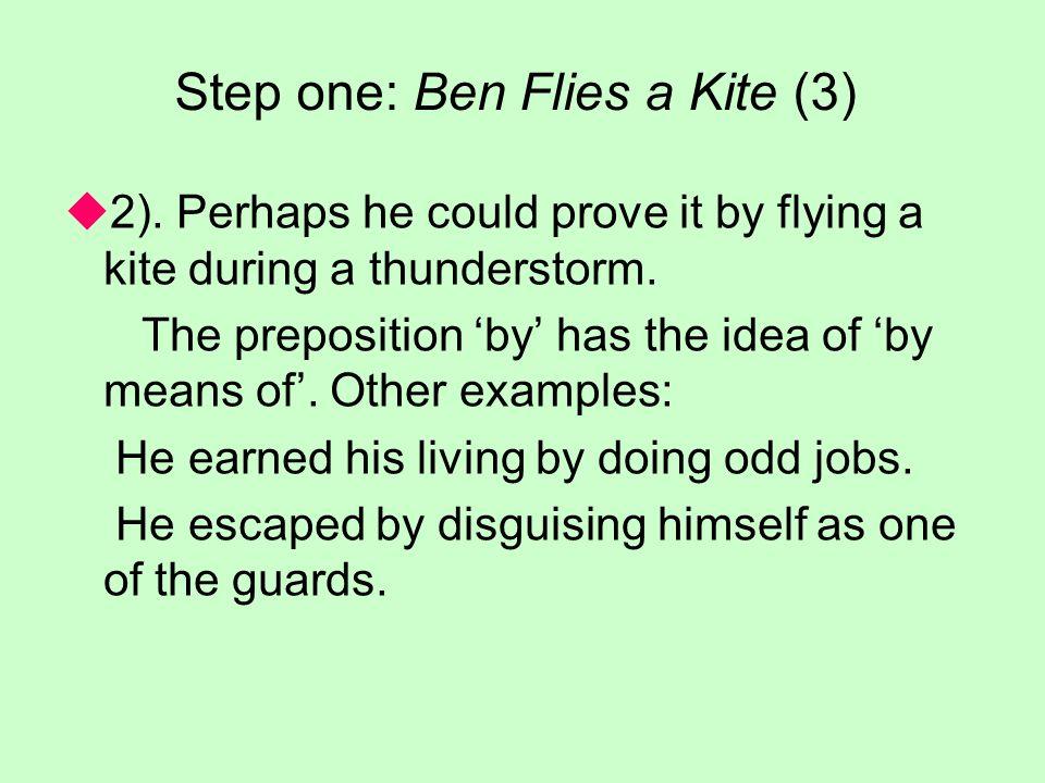 Step one: Ben Flies a Kite (3)  2).