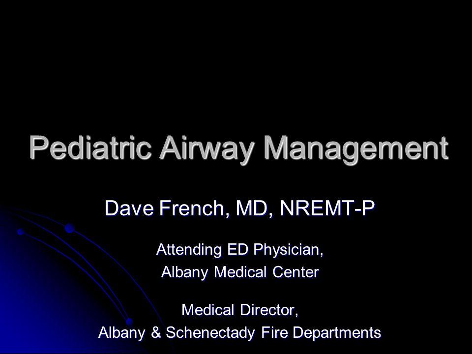 Goals Decision-making Decision-making Basics Basics Intubation Intubation Rescue devices Rescue devices Medications Medications Ventilators Ventilators Broselow Broselow