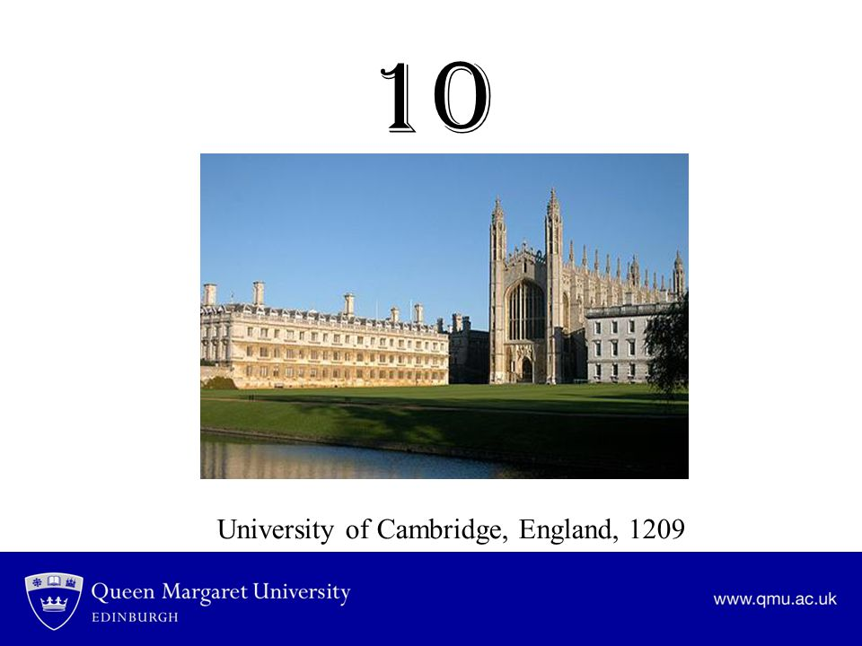 10 University of Cambridge, England, 1209