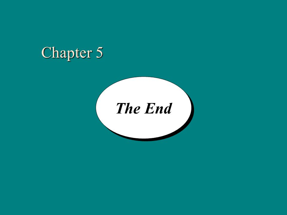 5-38 The End Chapter 5