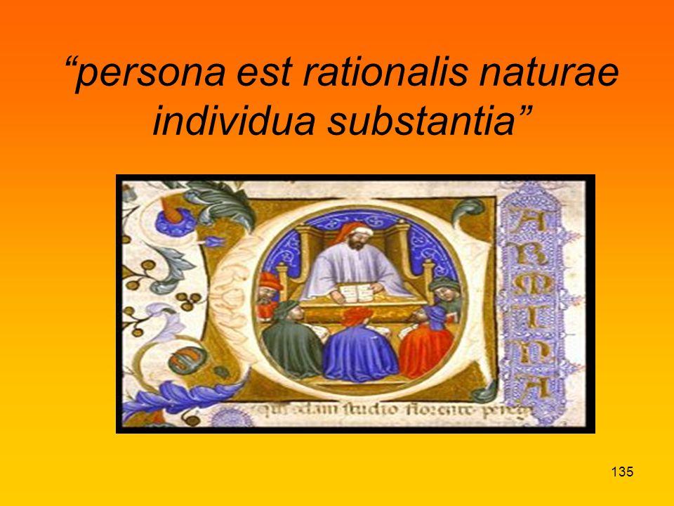 persona est rationalis naturae individua substantia 135