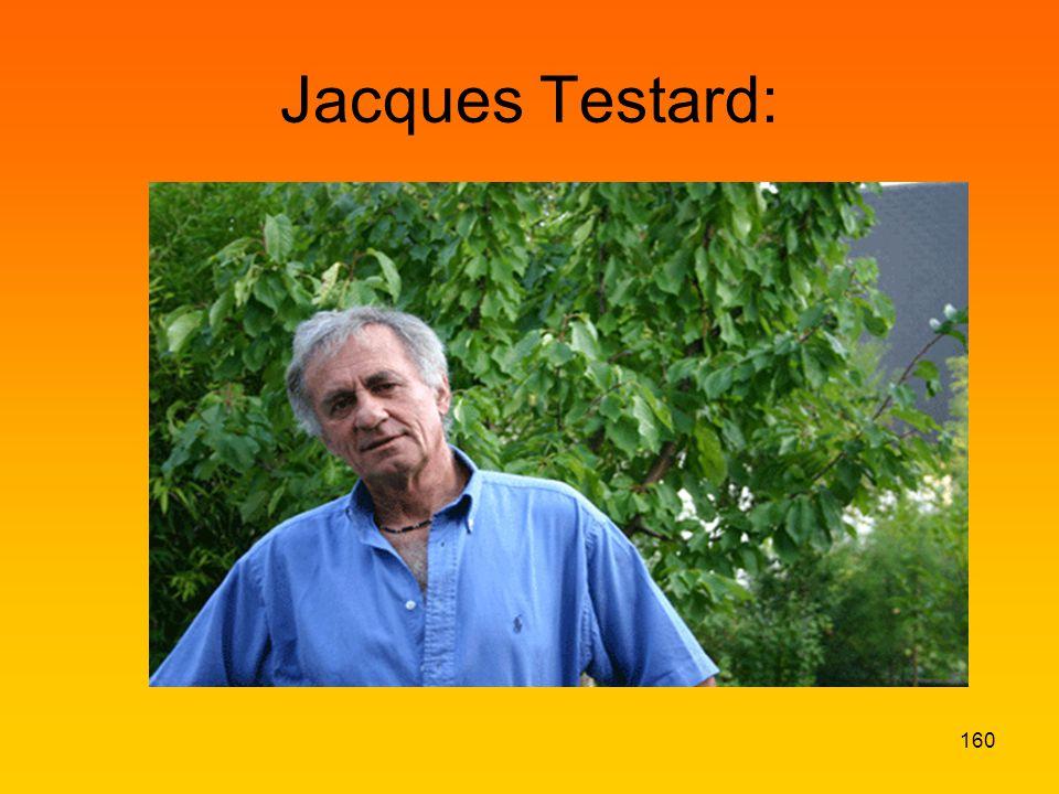 Jacques Testard: 160