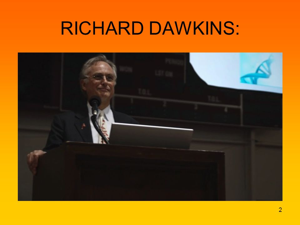RICHARD DAWKINS: 2