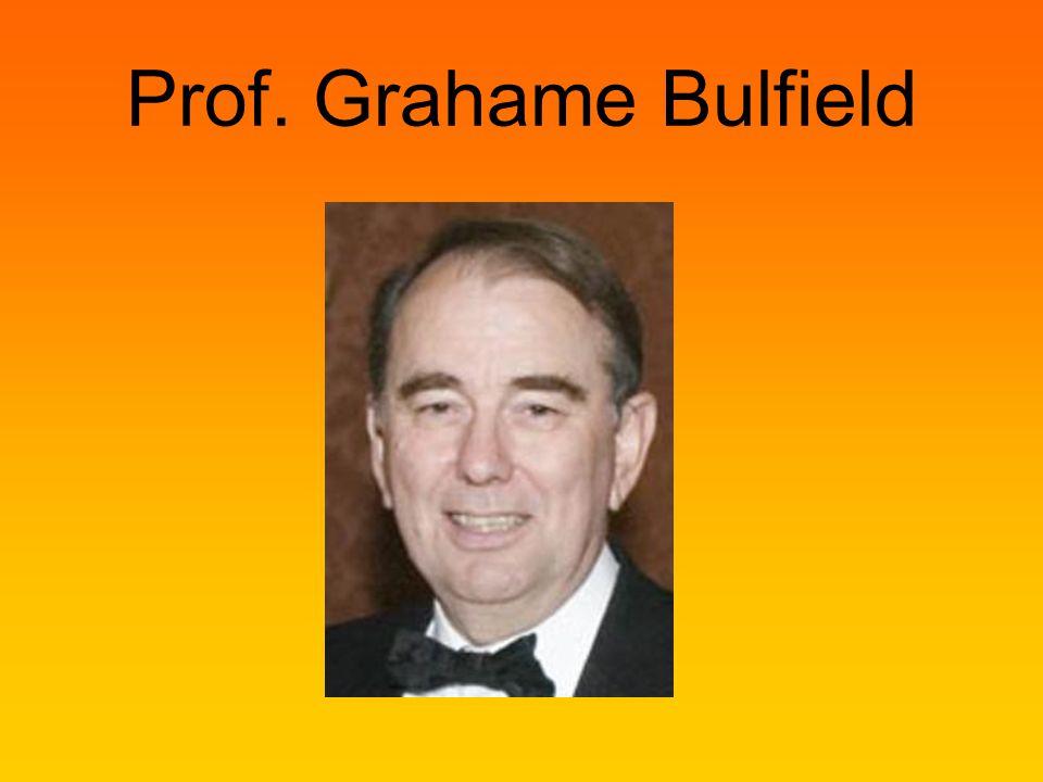 Prof. Grahame Bulfield