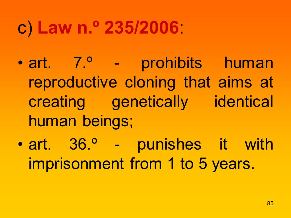 c) Law n.º 235/2006: art.