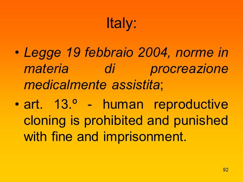 Italy: Legge 19 febbraio 2004, norme in materia di procreazione medicalmente assistita; art.