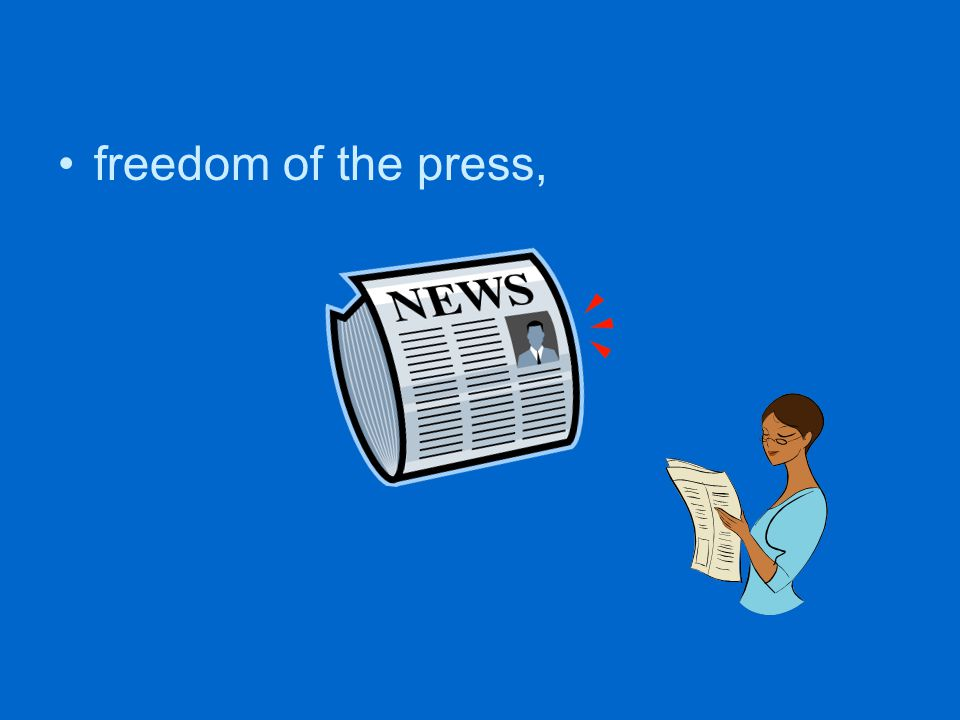 freedom of the press,
