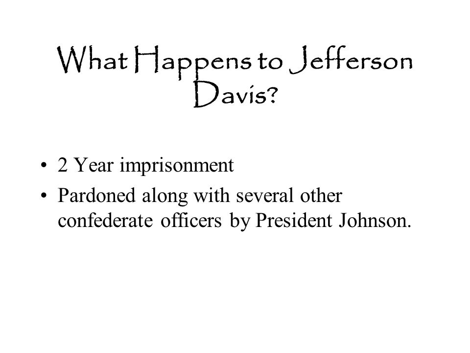 What Happens to Jefferson Davis.