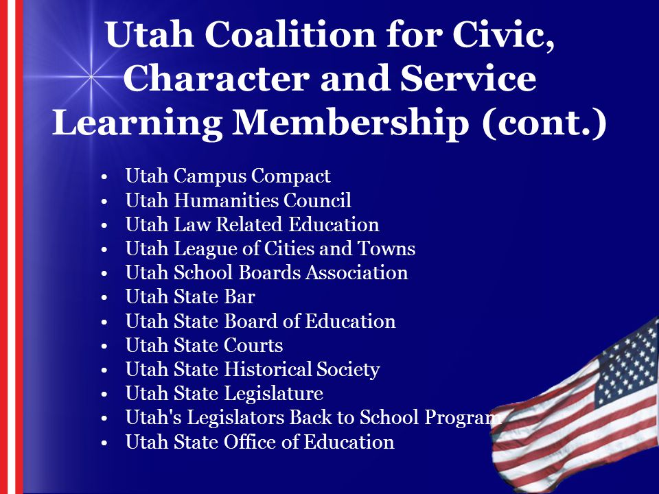 Utah Campus Compact Utah Humanities Council Utah Law Related Education Utah League of Cities and Towns Utah School Boards Association Utah State Bar U
