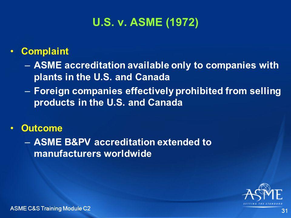 ASME C&S Training Module C2 31 U.S. v.