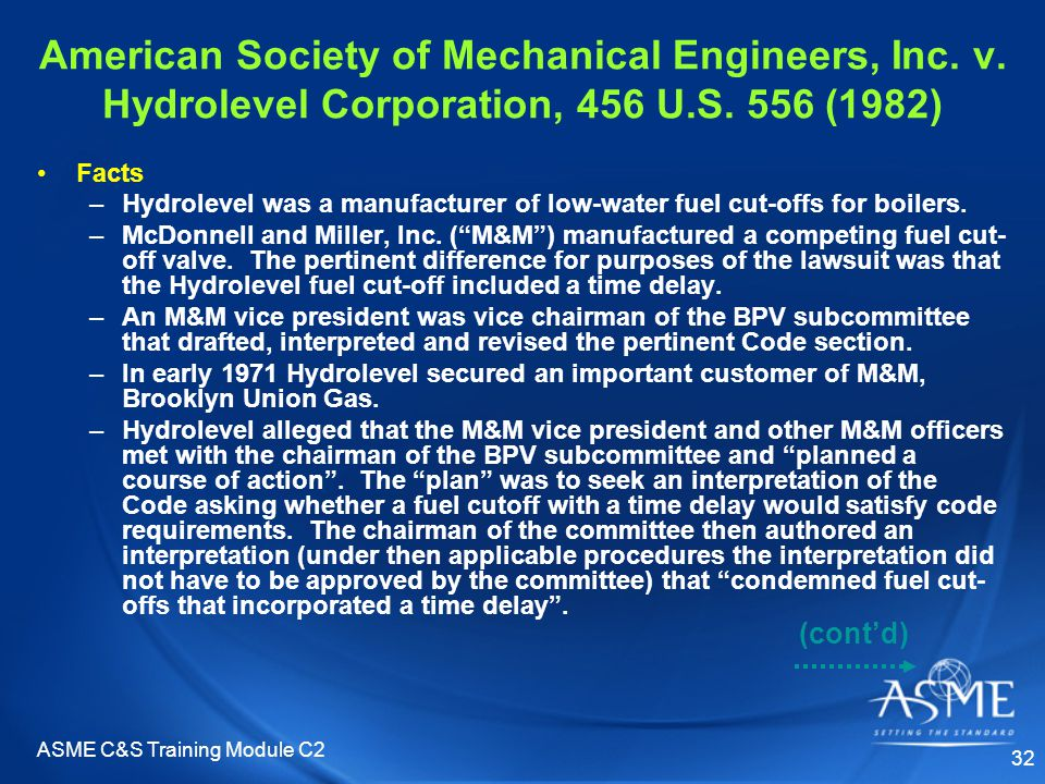 ASME C&S Training Module C2 32 (cont'd) American Society of Mechanical Engineers, Inc.