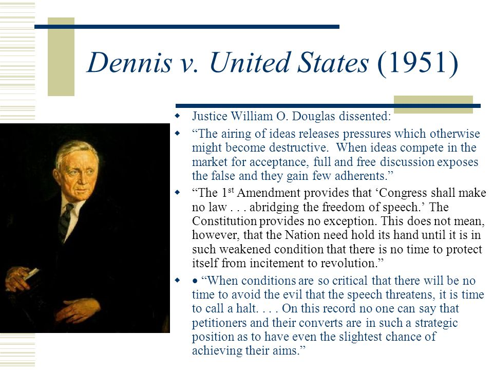 Dennis v. United States (1951)  Justice William O.