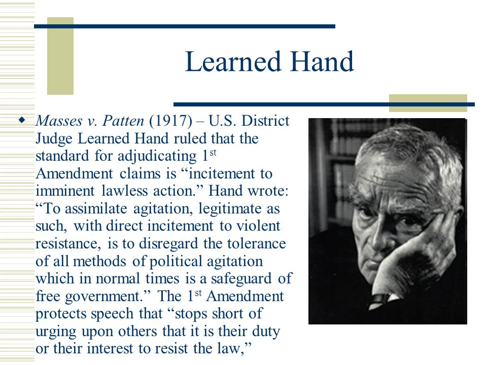 Learned Hand  Masses v. Patten (1917) – U.S.