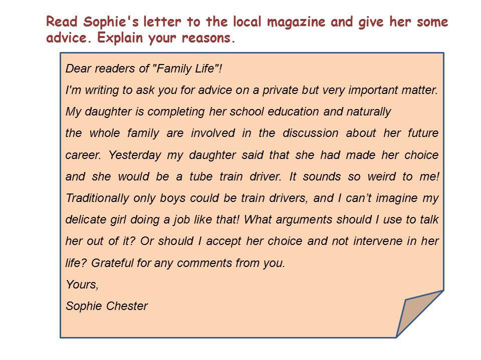Dear readers of Family Life .
