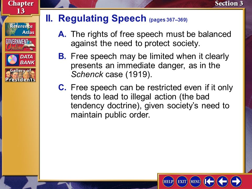 Section 3-4 A.The rights of free speech must be balanced against the need to protect society.
