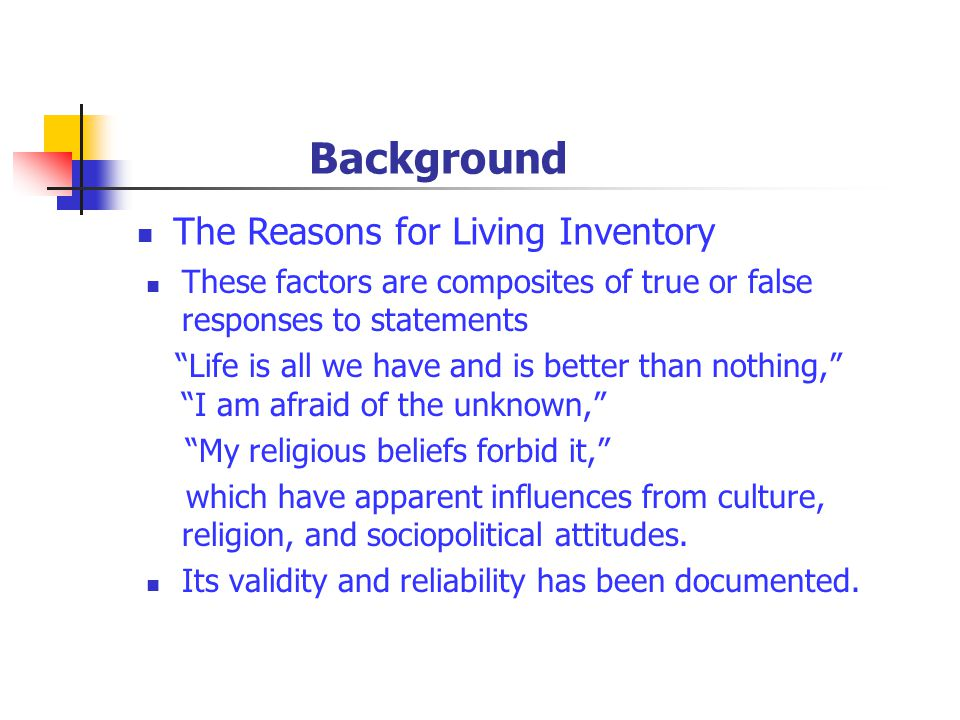 These factors are composites of true or false responses to statements Life is all we have and is better than nothing, I am afraid of the unknown, My religious beliefs forbid it, which have apparent influences from culture, religion, and sociopolitical attitudes.