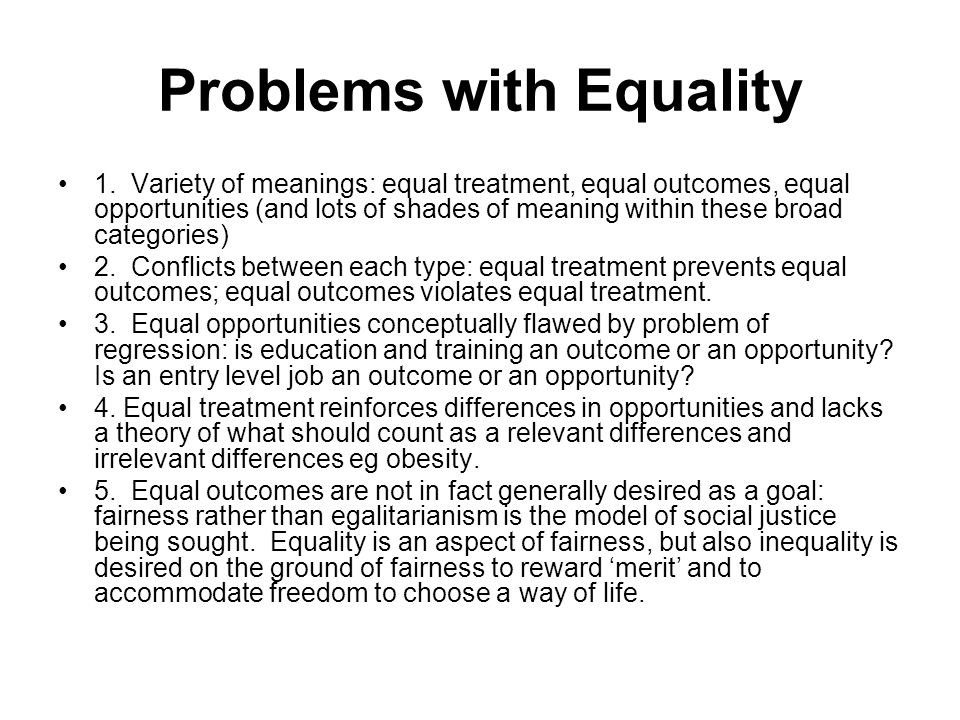 Origins of Emphasis on Equality 1.
