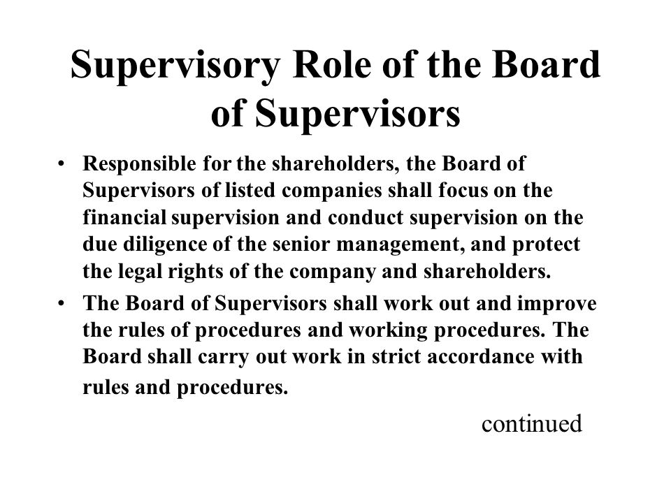 Supervisory Role of the Board of Supervisors Responsible for the shareholders, the Board of Supervisors of listed companies shall focus on the financial supervision and conduct supervision on the due diligence of the senior management, and protect the legal rights of the company and shareholders.