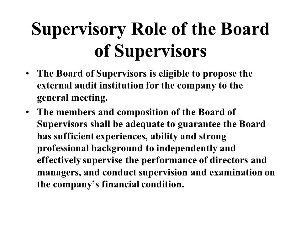 Supervisory Role of the Board of Supervisors The Board of Supervisors is eligible to propose the external audit institution for the company to the general meeting.