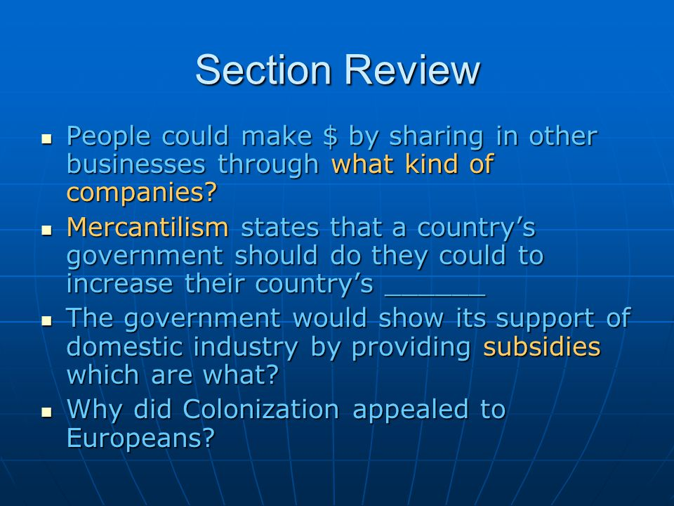 Section Review People could make $ by sharing in other businesses through what kind of companies? People could make $ by sharing in other businesses t
