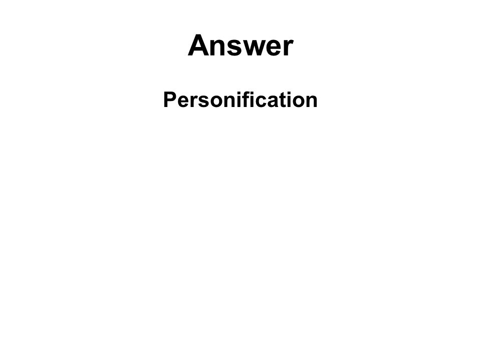 Answer Personification