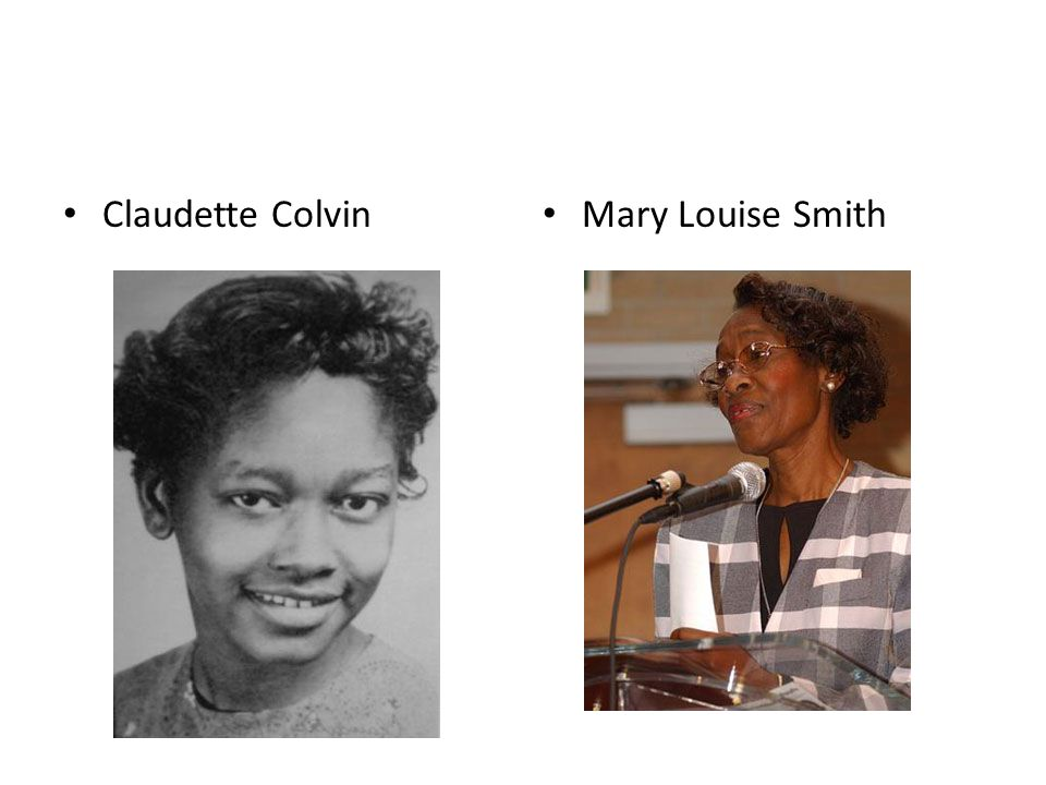 Claudette Colvin Mary Louise Smith