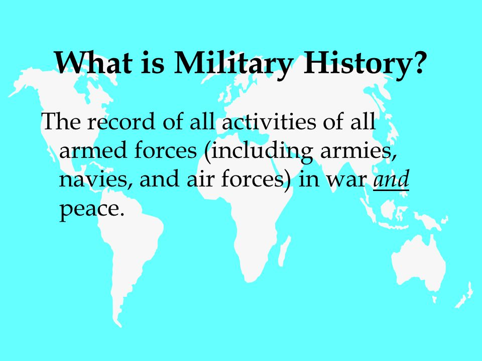 What is Military History.