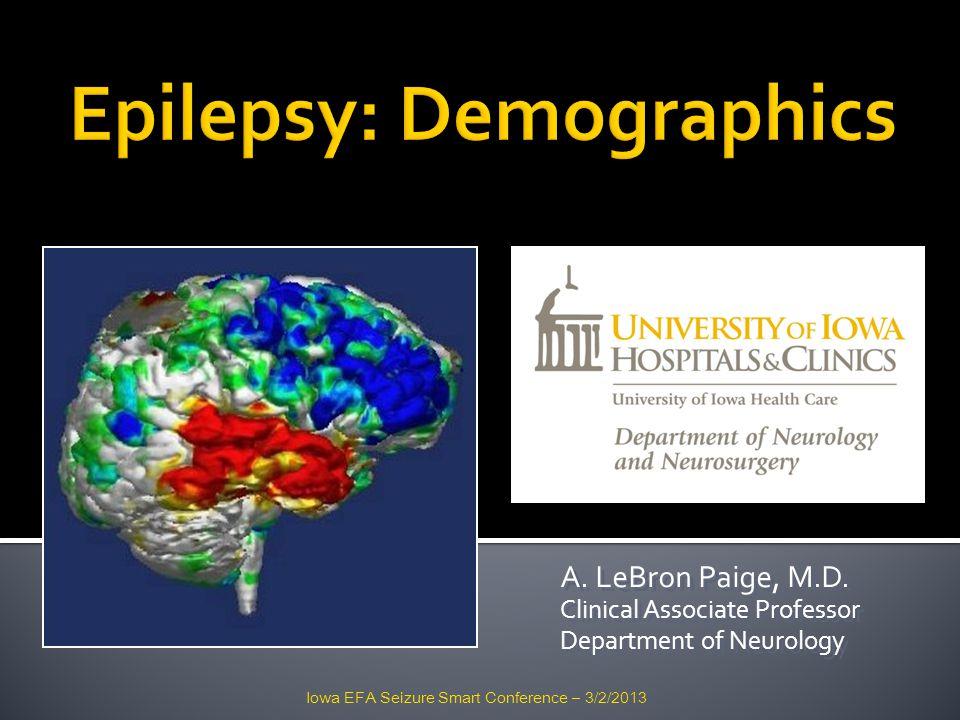 A. LeBron Paige, M.D. Clinical Associate Professor Department of Neurology A. LeBron Paige, M.D. Clinical Associate Professor Department of Neurology