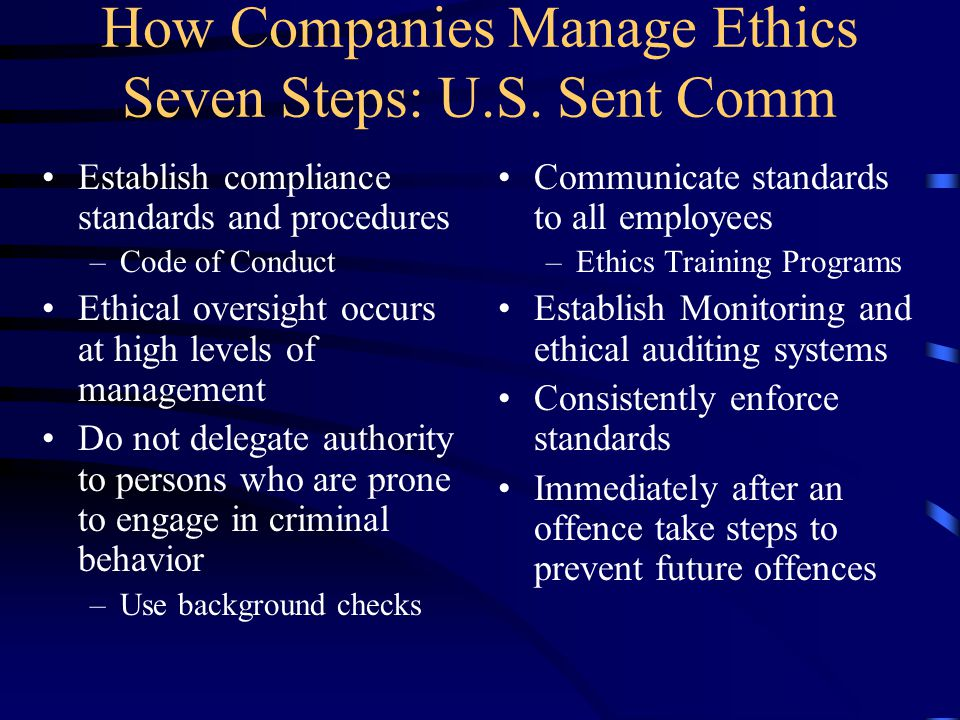 How Companies Manage Ethics Seven Steps: U.S.