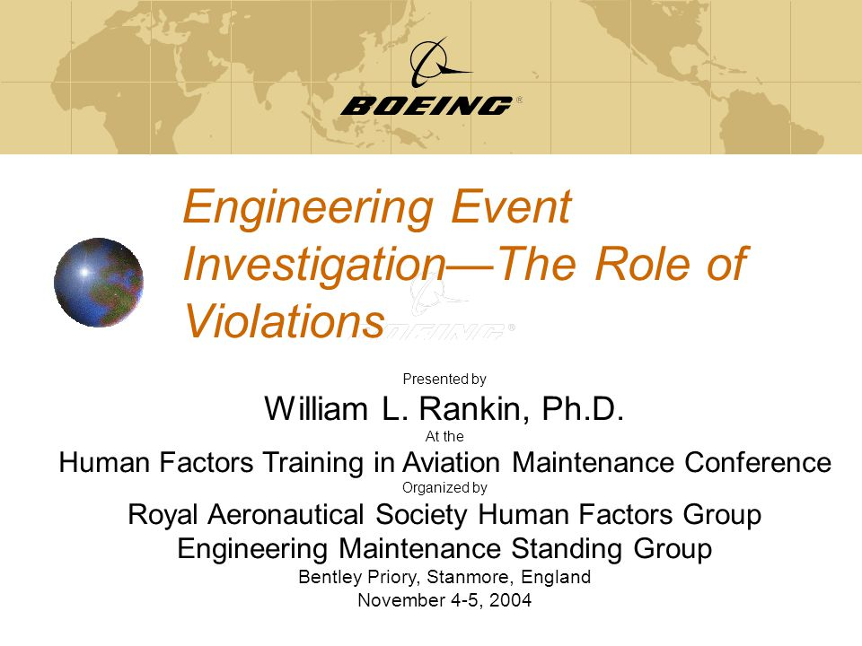 Engineering Event Investigation—The Role of Violations Presented by William L.