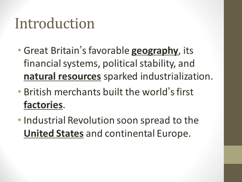 Industrial Development in the United States United States had the same resources as Britain.