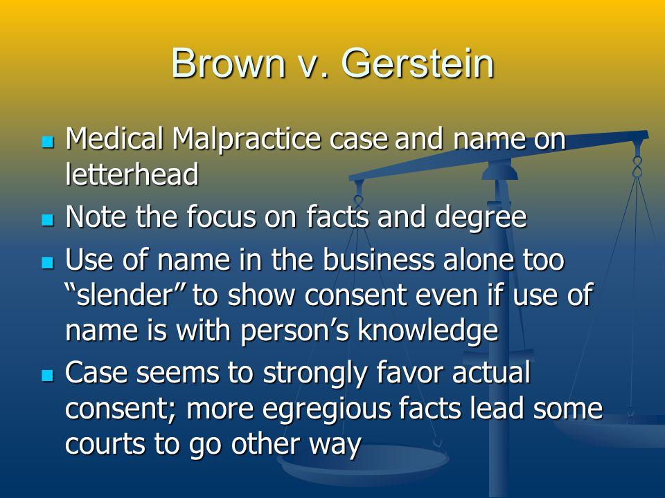 Brown v. Gerstein Medical Malpractice case and name on letterhead Medical Malpractice case and name on letterhead Note the focus on facts and degree N