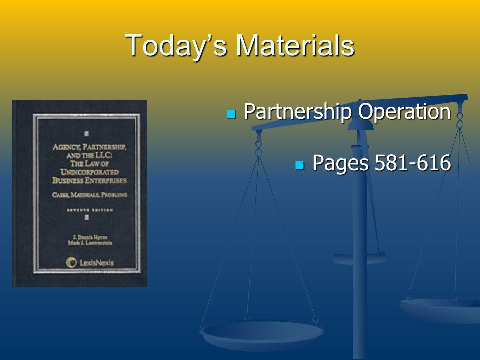 Partnership Generally Why enter into a partnership.