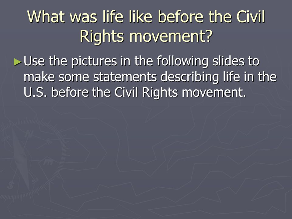 The Struggle for Equality Civil Rights in the 50's and 60's