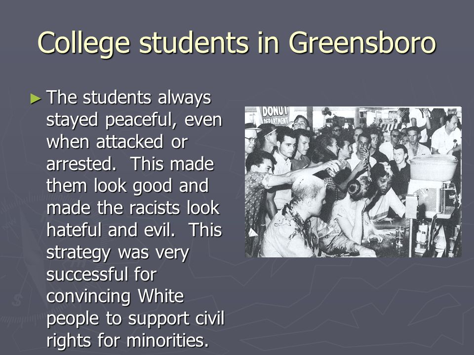 College students in Greensboro ► These lunch counter protests spread throughout the U.S. Many white students came along to support the African-America