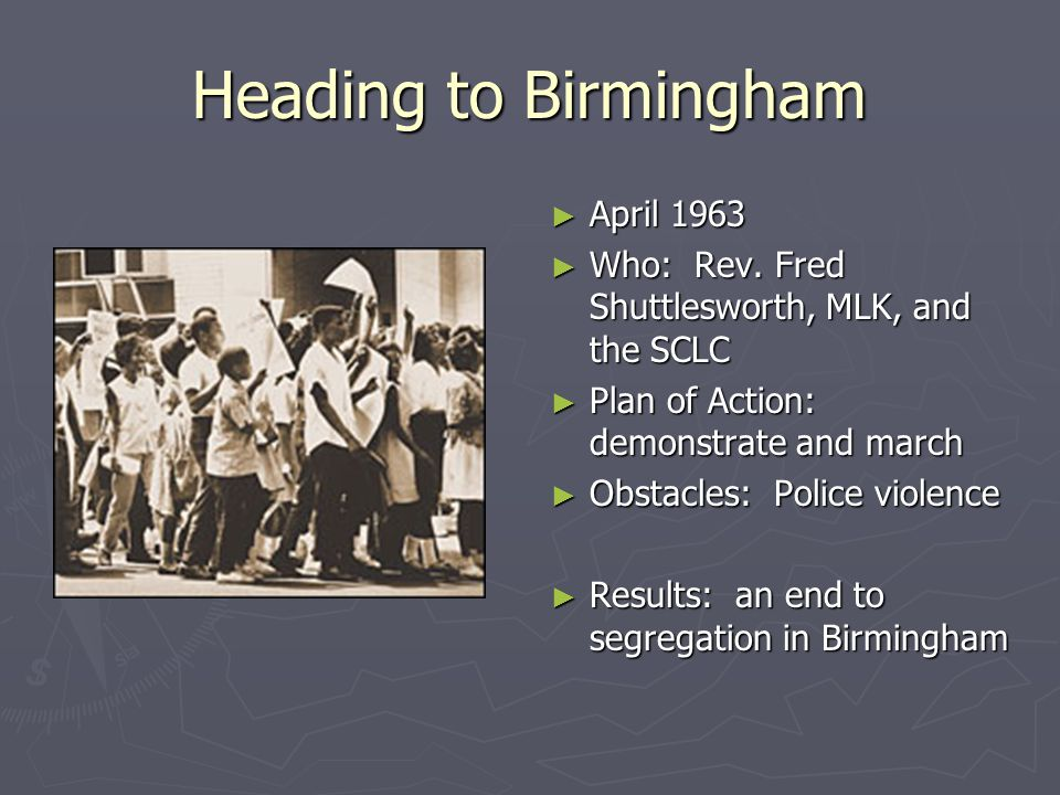 University of Mississippi ► September 1962 ► Who: James Meredith and JFK ► Plan of Action: integrate UM ► Obstacles: Governor Ross Barnett, riots, and