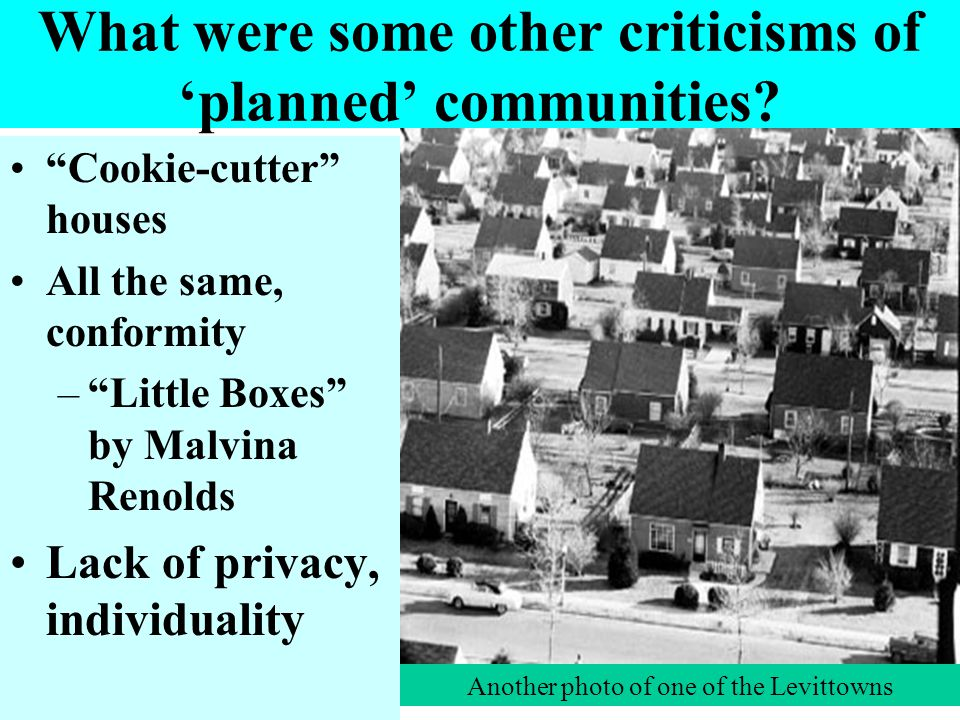 What were some other criticisms of 'planned' communities.