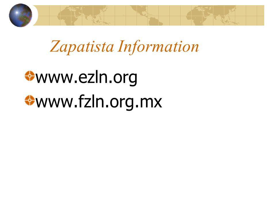 Zapatista Information www.ezln.org www.fzln.org.mx