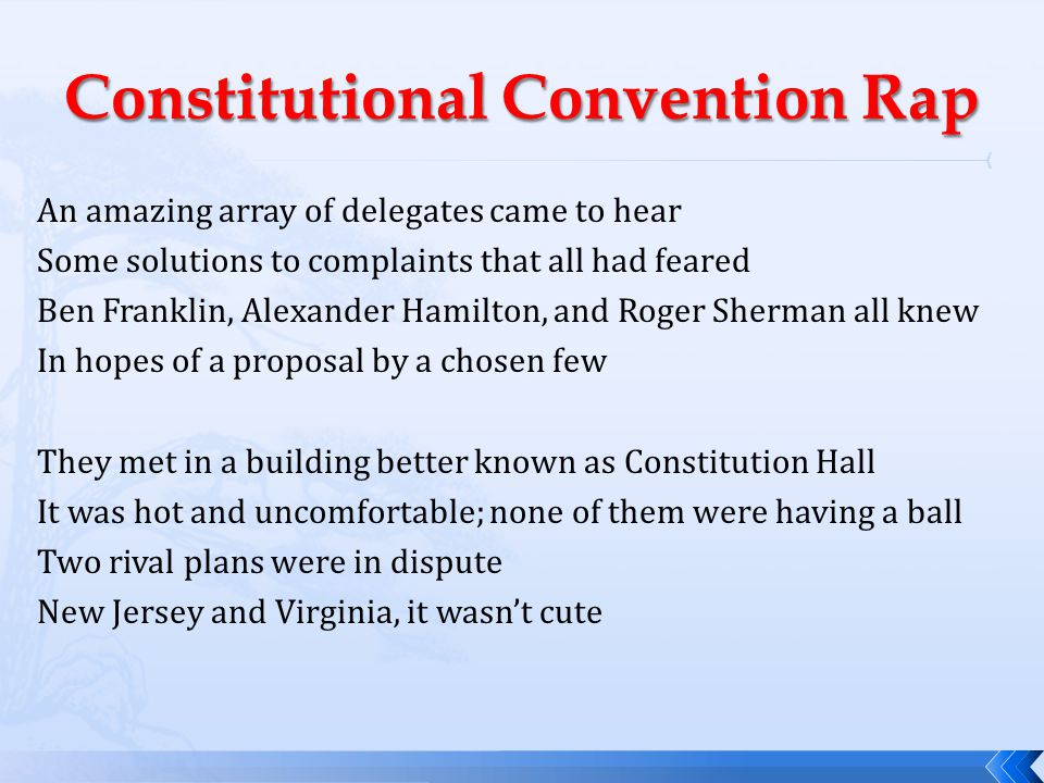 An amazing array of delegates came to hear Some solutions to complaints that all had feared Ben Franklin, Alexander Hamilton, and Roger Sherman all kn