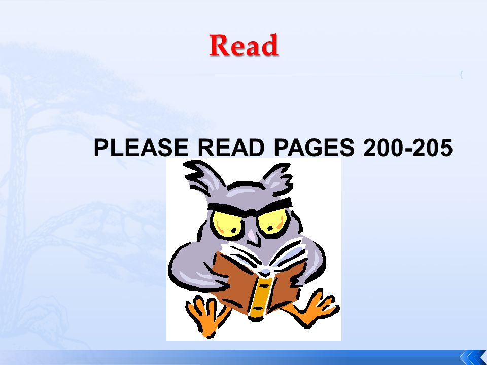 PLEASE READ PAGES 200-205