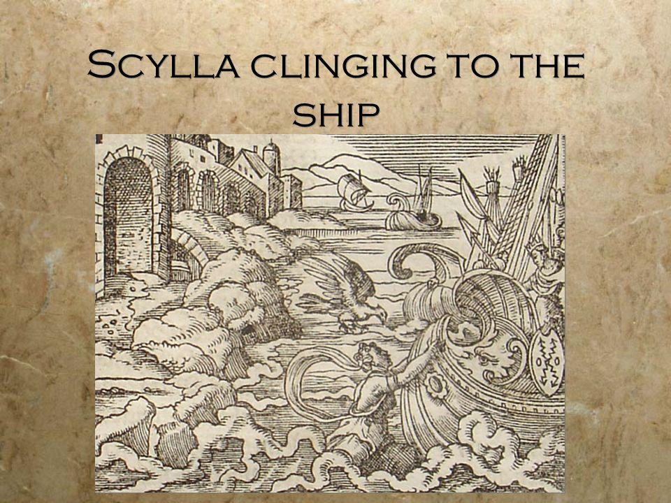 Scylla clinging to the ship