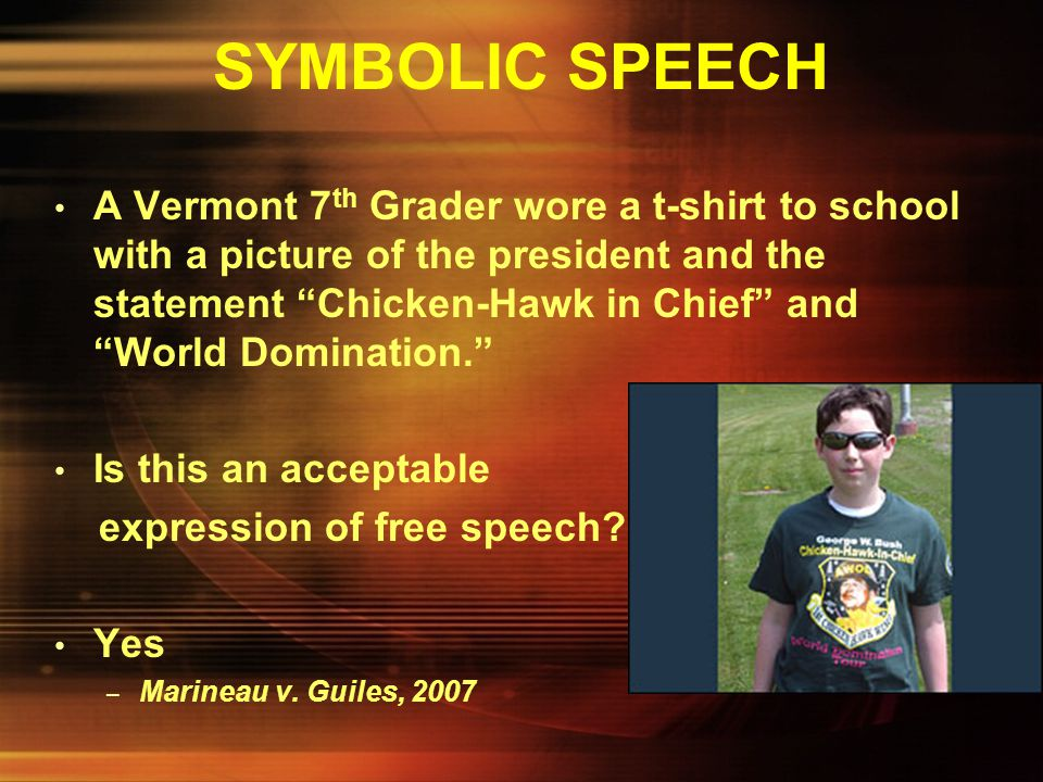 SYMBOLIC SPEECH Dearborn, Michigan schools banned the wearing of this T-shirt because of the threat to order as Dearborn is the home of many pro- war