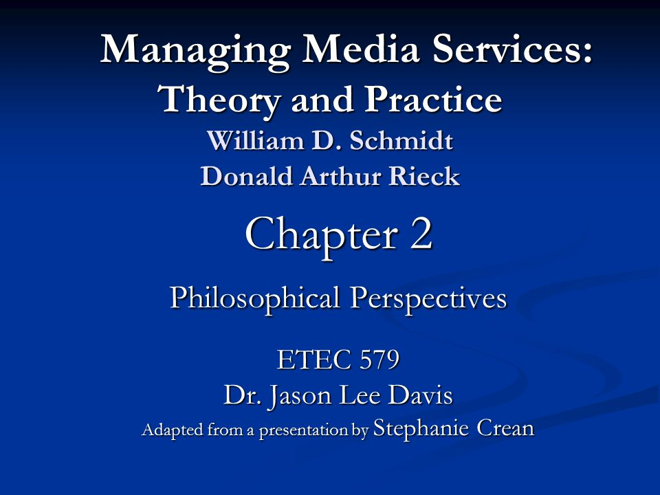 Managing Media Services: Theory and Practice William D.