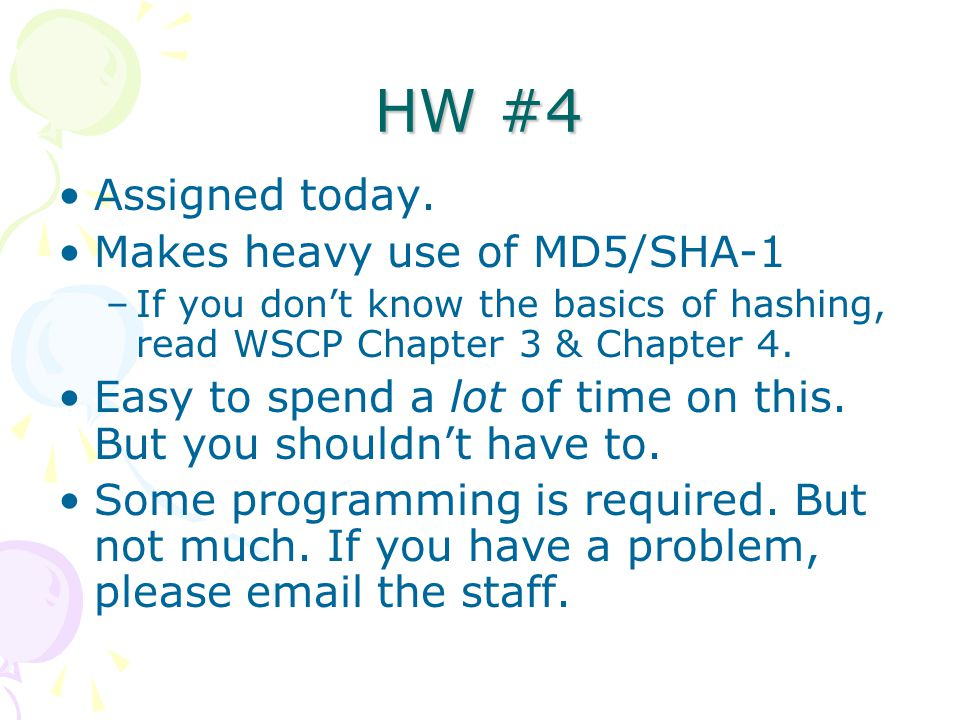 HW #4 Assigned today.