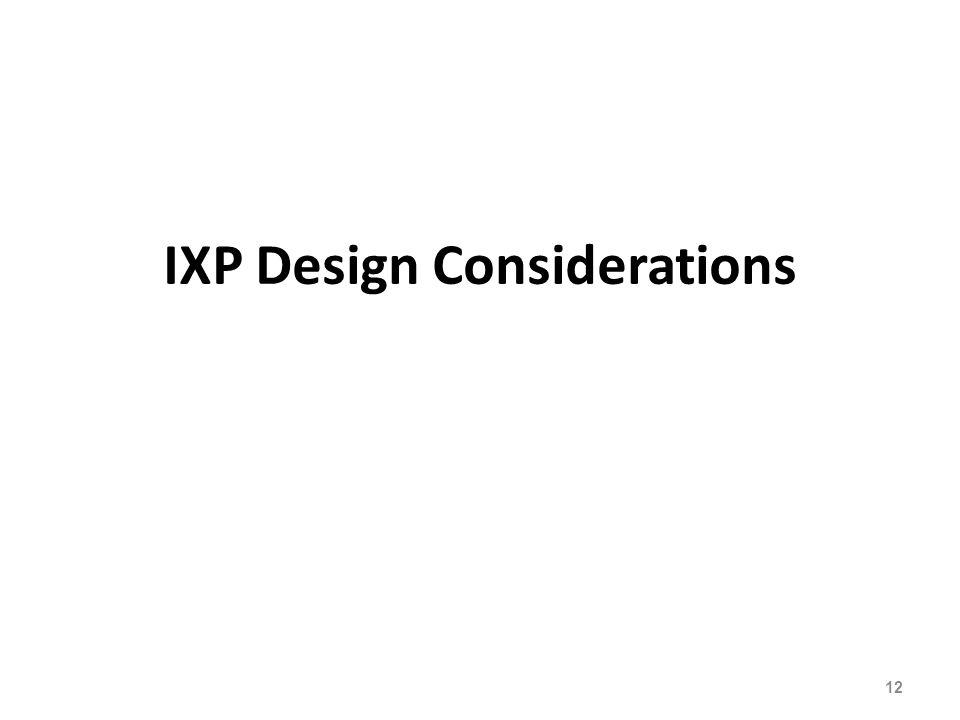 IXP Design Considerations 12