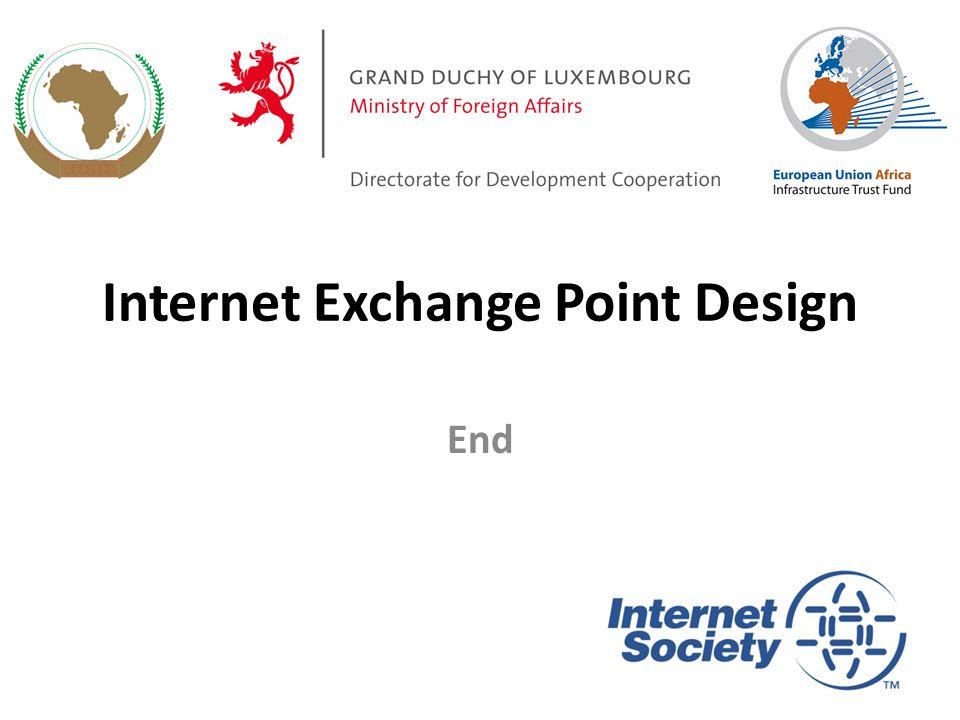 Internet Exchange Point Design End 63