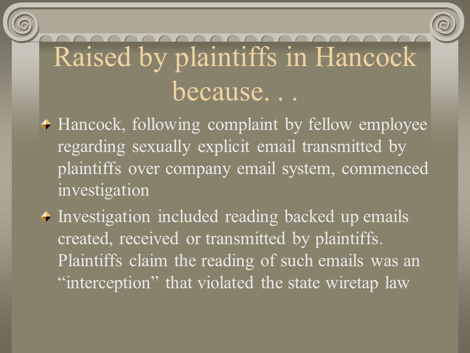 Raised by plaintiffs in Hancock because...
