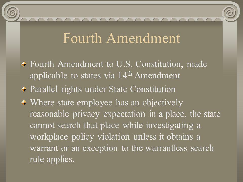 Fourth Amendment Fourth Amendment to U.S.